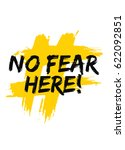 no fear here motivational poster | Shutterstock .eps vector #622092851
