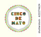 cinco de mayo card with bright... | Shutterstock .eps vector #622274624