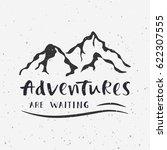 adventures are waiting.... | Shutterstock .eps vector #622307555