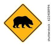 traffic sign. bear crossing | Shutterstock .eps vector #622408994