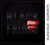 black friday sale inscription...   Shutterstock .eps vector #622803074