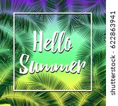 hello summer. white lettering... | Shutterstock .eps vector #622863941