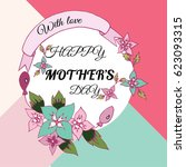 happy mother's day layout... | Shutterstock .eps vector #623093315