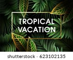 summer background with leaves ... | Shutterstock .eps vector #623102135