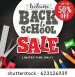 welcome back to school sale... | Shutterstock .eps vector #623126939