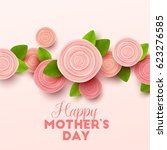 happy mothers day background... | Shutterstock .eps vector #623276585