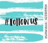 trendy lettering poster. hand... | Shutterstock .eps vector #623305904