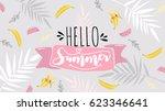 hello summer banner. trendy... | Shutterstock .eps vector #623346641