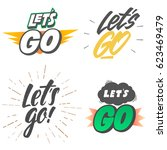 let's go  vector lettering set... | Shutterstock .eps vector #623469479