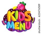 kids menu. vector cartoon... | Shutterstock .eps vector #623476589