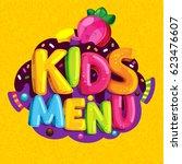 kids menu. vector cartoon... | Shutterstock .eps vector #623476607