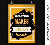 typography quote teamwork makes ... | Shutterstock .eps vector #623526425