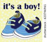 newborn shoes for boy. it's a... | Shutterstock .eps vector #623746961