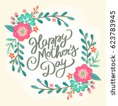 happy mother's day floral... | Shutterstock .eps vector #623783945