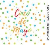 greeting card of the cinco de... | Shutterstock .eps vector #623797259