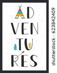 adventures. hand drawn... | Shutterstock .eps vector #623842409