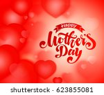 lettering happy mothers day... | Shutterstock .eps vector #623855081
