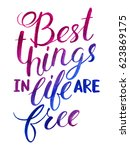 best things in life are free.... | Shutterstock .eps vector #623869175