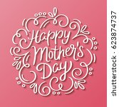 happy mother's day decorative... | Shutterstock .eps vector #623874737