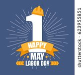 labor day poster. | Shutterstock .eps vector #623955851