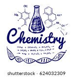 hand drawn chemistry... | Shutterstock .eps vector #624032309
