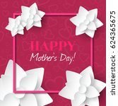 happy mother's day. vector... | Shutterstock .eps vector #624365675