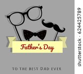 happy father's day greeting... | Shutterstock .eps vector #624425789