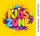 kids zone vector cartoon banner.... | Shutterstock .eps vector #624447131