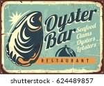 oyster bar creative retro sign... | Shutterstock .eps vector #624489857