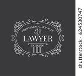 lawyer logo vintage style.... | Shutterstock . vector #624530747