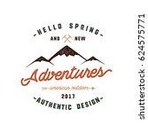 vintage adventure hand drawn... | Shutterstock .eps vector #624575771