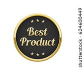gold black best product round... | Shutterstock .eps vector #624600449