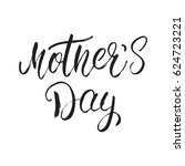 mother's day calligraphy.... | Shutterstock .eps vector #624723221