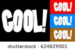 cut paper cool word isolated on ...   Shutterstock .eps vector #624829001