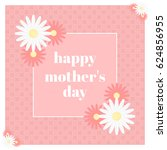 happy mother's day greeting... | Shutterstock .eps vector #624856955