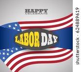 vector poster of happy labor... | Shutterstock .eps vector #624889619