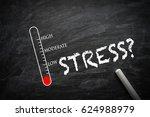 stress level on blackboard.  | Shutterstock . vector #624988979