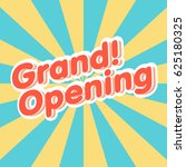 grand opening sign vector. | Shutterstock .eps vector #625180325