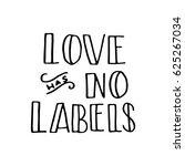 love has no labels. and... | Shutterstock .eps vector #625267034