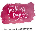 happy mother's day calligraphy... | Shutterstock .eps vector #625271579