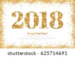 happy new year 2018 greeting... | Shutterstock .eps vector #625714691