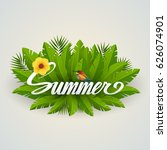 summer inscriptions on palm... | Shutterstock .eps vector #626074901
