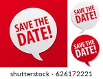 save the date speech bubble.... | Shutterstock .eps vector #626172221