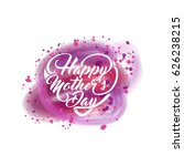 happy mothers day. greeting... | Shutterstock .eps vector #626238215