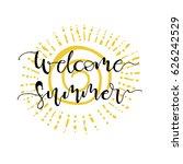 welcome summer  postcard. hand...   Shutterstock .eps vector #626242529