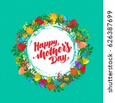 lettering happy mothers day... | Shutterstock .eps vector #626387699