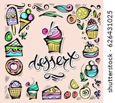 hand drawn vector desserts  the ... | Shutterstock .eps vector #626431025