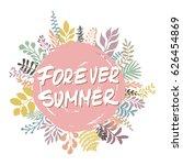 hand drawn phrase forever...   Shutterstock .eps vector #626454869