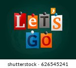 let's go made from newspaper... | Shutterstock .eps vector #626545241