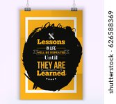 lessons in life will be... | Shutterstock .eps vector #626588369